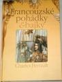 Perrault Charles - Francouzské pohádky a bajky