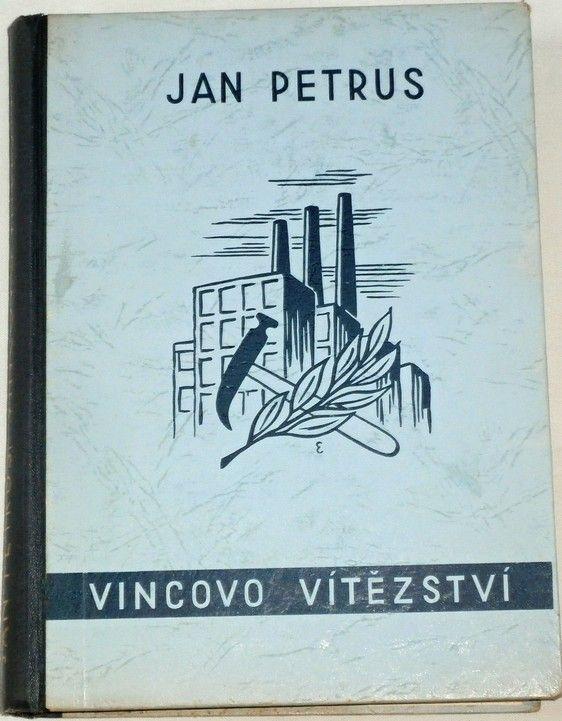 Petrus Jan - Vincovo vítězství