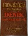 Růžičková Helena, Formáčková M. - Deník mezi životem a smrtí I.-III.díl