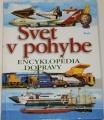 Svet v pohybe - Encyklopédia dopravy