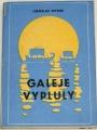 Tetens Liboslav - Galeje vypluly