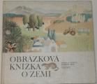 Topinka Miroslav - Obrázková knížka o zemi