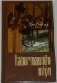 Urban Josef - Habermannův mlýn