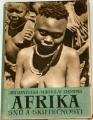 Zikmund, Hanzelka - Afrika snů a skutečností II.