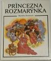 Zinnerová Markéta - Princezna Rozmarýnka