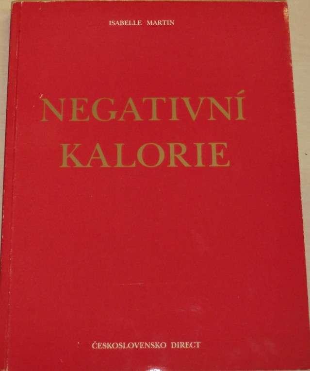 Martin Isabelle - Negativní kalorie