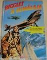 Johns W.E. - Biggles a Himálaja