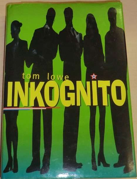 Lowe Tom - Inkognito