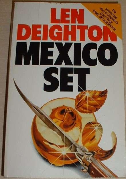 Deighton Len - Mexico Set
