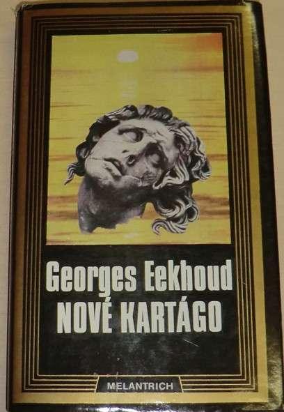 Eekhoud Georges - Nové Kartágo