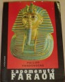 Vandenberg Philipp - Zapomenutý faraón