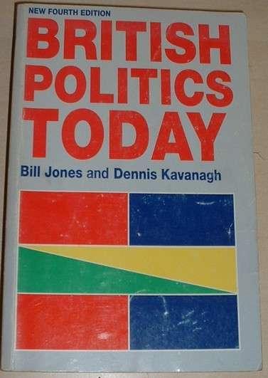 Jones, Kananagh - British Politics Today