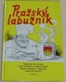 Morava Jiří - Pražský labužník