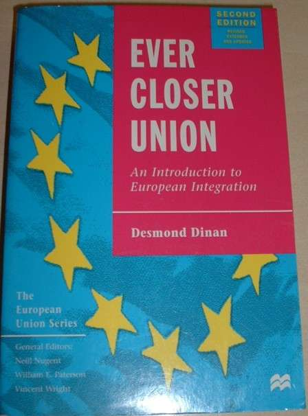 Dinan Desmond - Ever Closer Union