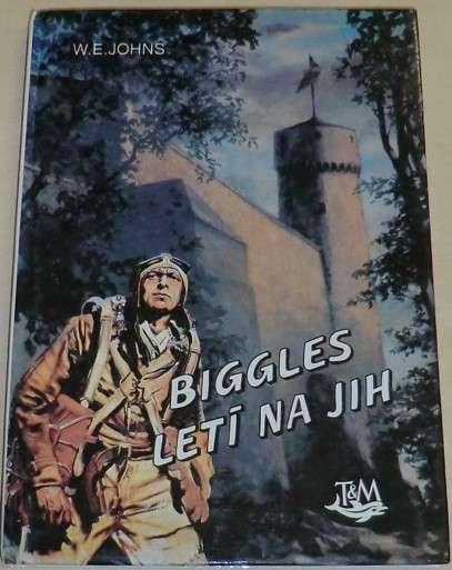 Johns W.E. - Biggles letí na jih