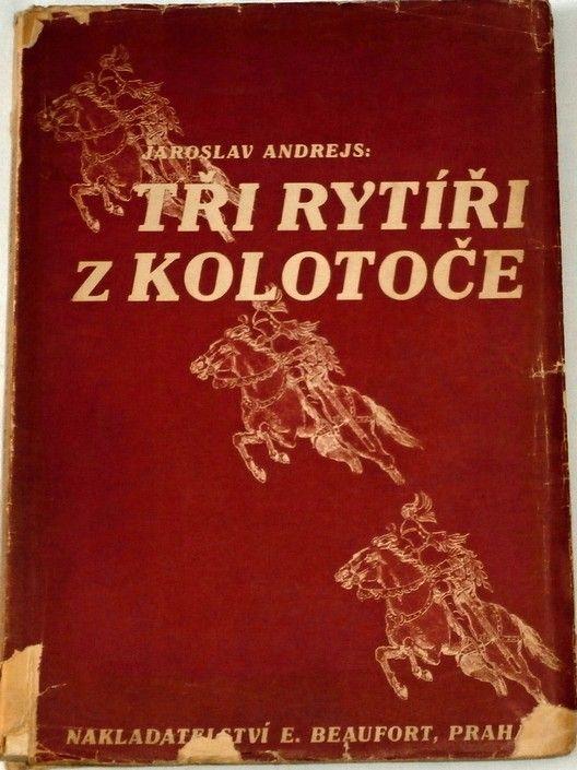Andrejs Jaroslav - Tři rytíři z kolotoče