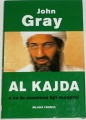 Gray John - Al Kajda a co to znamená být moderní