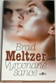 Meltzer Brad - Vyrovnané šance