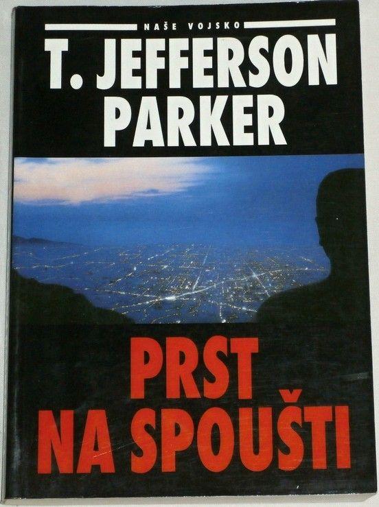 Parker T. Jefferson - Prst na spoušti