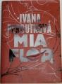 Peroutková Ivana - Mia Flor