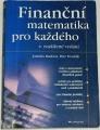 Radová Jarmila, Dvořák Petr - Finanční matematika pro každého