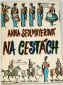 Sedlmayerová Anna - Na cestách