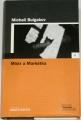 Bulgakov Michail - Mistr a Markétka