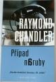 Chandler Raymond - Případ naruby