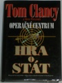 Clancy Tom, Pieczenik Steve - Operační centrum: Hra o stát