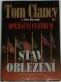 Clancy Tom, Pieczenik Steve - Operační centrum: Stav obležení