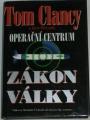 Clancy Tom, Pieczenik Steve - Operační centrum: Zákon války