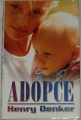 Denker Henry - Adopce