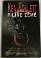 Follett Ken - Pilíře země