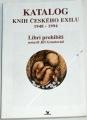 Gruntorád Jiří - Katalog knih českého exilu 1948 - 1994