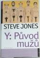 Jones Steve - Y: Původ mužů