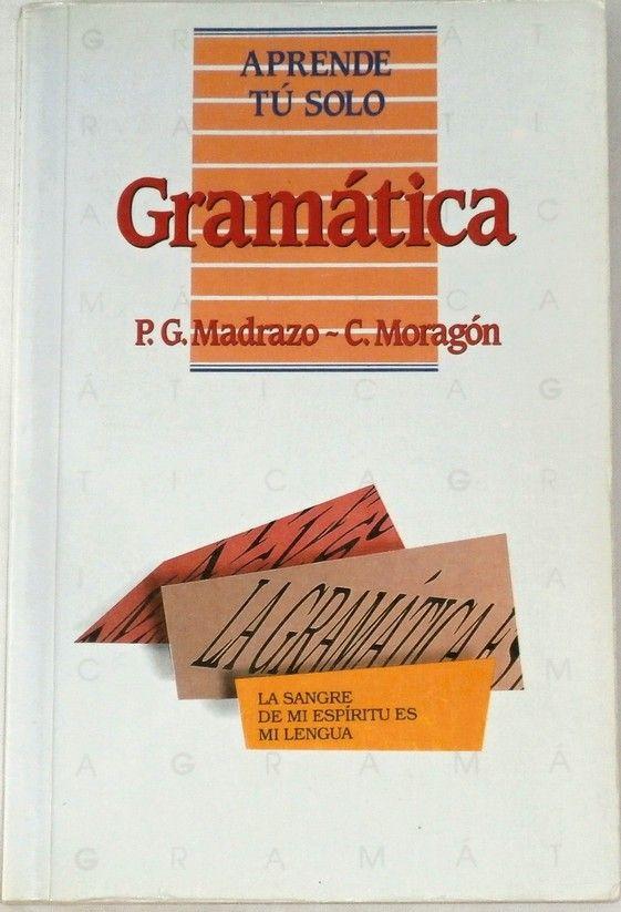 Madrazo, Moragón - Gramatica