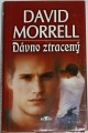 Morrell David - Dávno ztracený