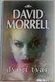 Morrell David - Dvojí tvář