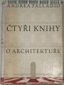 Palladio Andrea - Čtyři knihy o architektuře