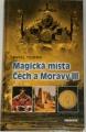 Toufar Pavel - Magická místa Čech a Moravy III