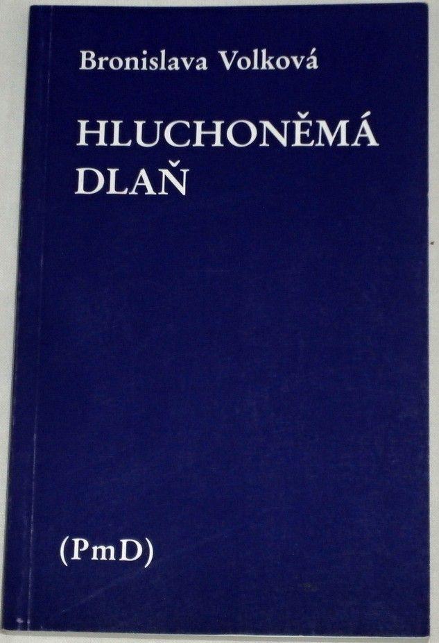 Volková Bronislava - Hluchoněmá dlaň