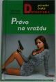 Černucká Veronika - Právo na vraždu