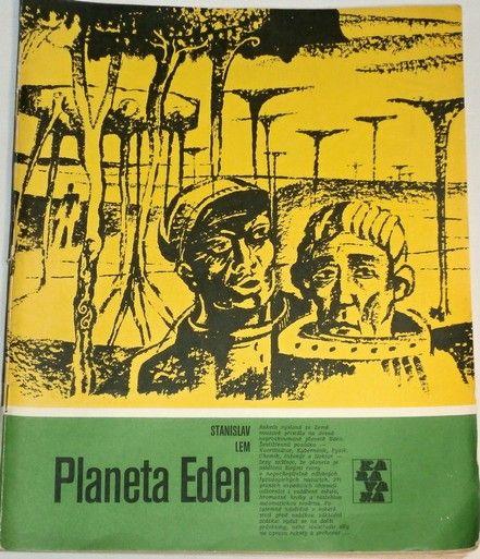 Lem Stanislaw - Planeta Eden, Karavana sv. č. 120