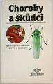 Neubauer, Klimeš - Choroby a škůdci pěstovaných druhů léčivých rostlin