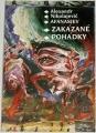 Afanasjev Alexandr Nikolajevič - Zakázané pohádky