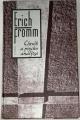 Fromm Erich - Člověk a psychoanalýza