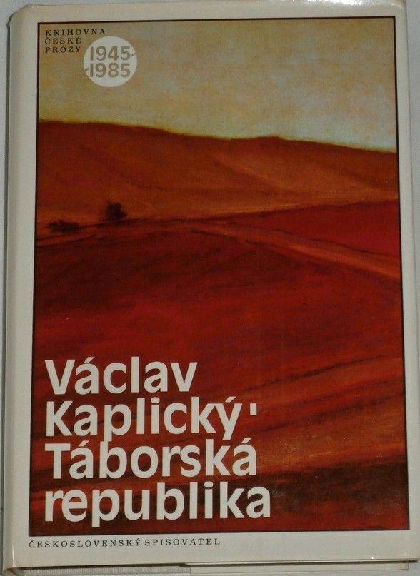 Kaplický Václav - Táborská republika