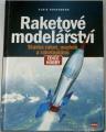 Rosenberg Alois - Raketové modelářství