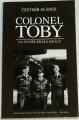 Sládek Čestmír - Colonel Toby: Na dvoře krále králů