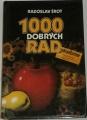 Šrot Radoslav - 1000 dobrých rad zahrádkářům